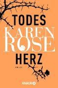 Cover-Bild zu Rose, Karen: Todesherz (eBook)