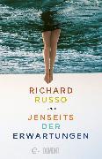 Cover-Bild zu Russo, Richard: Jenseits der Erwartungen (eBook)