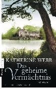 Cover-Bild zu Webb, Katherine: Das geheime Vermächtnis (eBook)