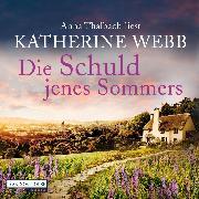 Cover-Bild zu Webb, Katherine: Die Schuld jenes Sommers (Audio Download)