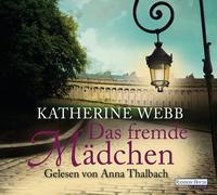 Cover-Bild zu Webb, Katherine: Das fremde Mädchen