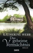 Cover-Bild zu Webb, Katherine: Das geheime Vermächtnis