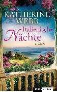 Cover-Bild zu Webb, Katherine: Italienische Nächte (eBook)