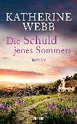 Cover-Bild zu Webb, Katherine: Die Schuld jenes Sommers (eBook)
