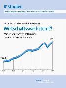 Cover-Bild zu Institut der deutschen Wirtschaft Köln: Wirtschaftswachstum?! (eBook)