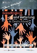 Cover-Bild zu Köln, Institut der deutschen Wirtschaft (Hrsg.): Gerechtigkeit und Verteilung in Deutschland (eBook)