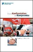 Cover-Bild zu Institut der deutschen Wirtschaft Köln Medien GmbH: Zwischen Konfrontation und Kompromiss (eBook)