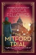 Cover-Bild zu Fellowes, Jessica: The Mitford Trial (eBook)