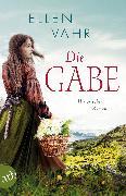 Cover-Bild zu Vahr, Ellen: Die Gabe (eBook)