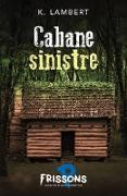 Cover-Bild zu Karine Lambert, Lambert: Cabane sinistre (eBook)