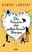 Cover-Bild zu Lambert, Karine: Die Pension der gebrochenen Herzen (eBook)
