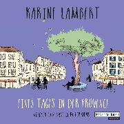 Cover-Bild zu Lambert, Karine: Eines Tages in der Provence (Audio Download)