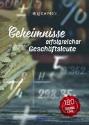Cover-Bild zu Möhr, Brigitte: Geheimnisse erfolgreicher Geschäftsleute