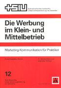 Cover-Bild zu Hostettler, Ernst: Die Werbung im Klein- und Mittelbetrieb
