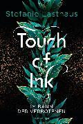 Cover-Bild zu Lasthaus, Stefanie: Touch of Ink, Band 2: Im Bann der Verbotenen (eBook)