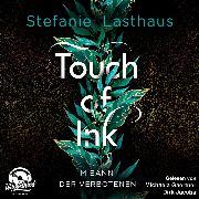 Cover-Bild zu Lasthaus, Stefanie: Im Bann der Verbotenen - Touch of Ink, (Ungekürzt) (Audio Download)
