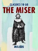 Cover-Bild zu Molière: The Miser (eBook)