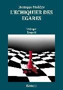 Cover-Bild zu Molière, Monique: L'échiquier des égarés (eBook)