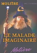 Cover-Bild zu Molière, Jean-Baptiste Poquelin: Le Malade imaginaire (eBook)