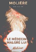 Cover-Bild zu Molière, Jean-Baptiste Poquelin: Le médecin malgré lui (eBook)