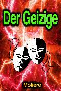 Cover-Bild zu Molière: Der Geizige (eBook)