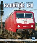 Cover-Bild zu Haas, Karl-Gerhard: Baureihe 120