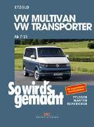 Cover-Bild zu Etzold, Rüdiger: VW Multivan / Transporter ab 7/15