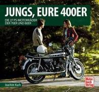 Cover-Bild zu Kuch, Joachim: Jungs, Eure 400er