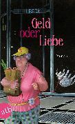 Cover-Bild zu Beck, Lilli: Geld oder Liebe (eBook)