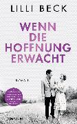 Cover-Bild zu Beck, Lilli: Wenn die Hoffnung erwacht (eBook)