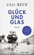 Cover-Bild zu Beck, Lilli: Glück und Glas