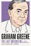 Cover-Bild zu Greene, Graham: Graham Greene: The Last Interview (eBook)