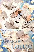 Cover-Bild zu Greene, Graham: The Lost Childhood (eBook)