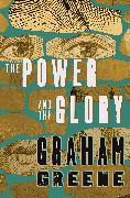 Cover-Bild zu Greene, Graham: The Power and the Glory (eBook)