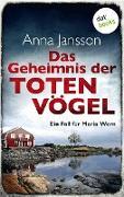Cover-Bild zu Jansson, Anna: Das Geheimnis der toten Vögel: Ein Fall für Maria Wern - Band 5 (eBook)