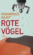 Cover-Bild zu Hanif, Mohammed: Rote Vögel (eBook)