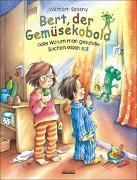 Cover-Bild zu Szesny, Susanne: Bert, der Gemüsekobold oder Warum man gesunde Sachen essen soll