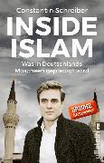 Cover-Bild zu Schreiber, Constantin: Inside Islam (eBook)
