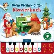 Cover-Bild zu Jatkowska, Ag (Illustr.): Mein Weihnachts-Klavierbuch