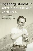 Cover-Bild zu Gleichauf, Ingeborg: Jetzt nicht die Wut verlieren