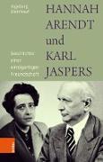 Cover-Bild zu Gleichauf, Ingeborg: Hannah Arendt und Karl Jaspers (eBook)