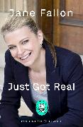 Cover-Bild zu Fallon, Jane: Just Got Real