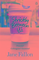 Cover-Bild zu Fallon, Jane: Strictly Between Us