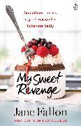Cover-Bild zu Fallon, Jane: My Sweet Revenge (eBook)
