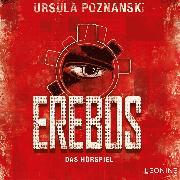 Cover-Bild zu Poznanski, Ursula: Erebos - Das Hörspiel (Audio Download)