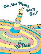 Cover-Bild zu Dr. Seuss: Oh, the Places You'll Go!