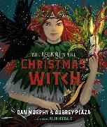 Cover-Bild zu Murphy, Dan: The Legend of the Christmas Witch