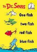 Cover-Bild zu Dr. Seuss: One Fish Two Fish Red Fish Blue Fish