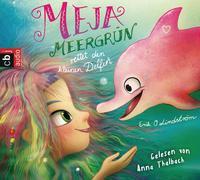 Cover-Bild zu Lindström, Erik Ole: Meja Meergrün rettet den kleinen Delfin