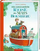 Cover-Bild zu Lindström, Erik Ole: Die abenteuerliche Reise des Mats Holmberg